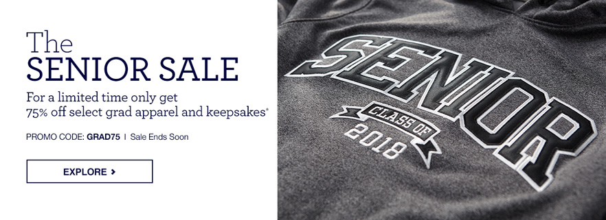 Senior Sale! For a Limited Time get 75% off selected grad apparel and keepsakes - promo code GRAD75